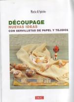 Découpage nuevas ideas con servilletas y de papel y tejidos ed. drac pag.3