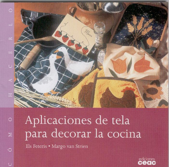 Manualidades con telas aplicaciones con tela para decorar for Aplicacion para disenar cocinas