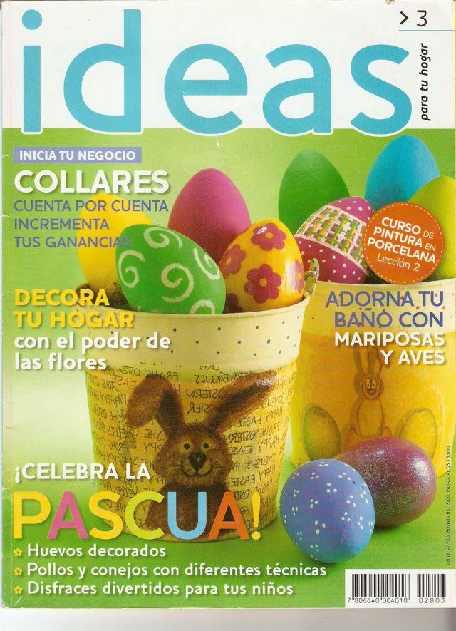 Ideas para tu hogar decora huevos de pascua adorna tu for Revista ideas para tu hogar